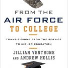 Ebook 978-1442255234 From the Air Force to College: Transitioning from the Service to Higher Educ