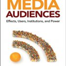 Ebook 978-1412970426 Media Audiences: Effects, Users, Institutions, and Power