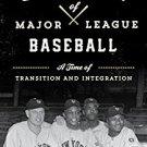 Ebook 978-1442252219 The Golden Era of Major League Baseball: A Time of Transition and Integratio