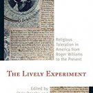 Ebook 978-1442248724 The Lively Experiment: Religious Toleration in America from Roger Williams t