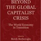 Ebook 978-1409412397 Beyond the Global Capitalist Crisis: The World Economy in Transition (Global