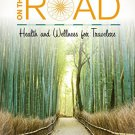 Ebook 978-1442262102 Living Well on the Road: Health and Wellness for Travelers