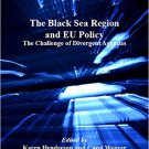 Ebook 978-1409412014 The Black Sea Region and EU Policy: The Challenge of Divergent Agendas