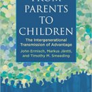 Ebook 978-0871540454 From Parents to Children: The Intergenerational Transmission of Advantage