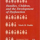 Ebook 978-0803951921 Families, Children and the Development of Dysfunction (Developmental Clinica