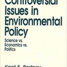 Ebook 978-0803942226 Controversial Issues In Environmental Policy: Science vs. Economics vs. Poli
