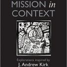 Ebook 978-1409410034 Mission in Context: Explorations Inspired by J. Andrew Kirk