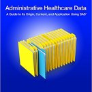 Ebook 978-1612908861 Administrative Healthcare Data: A Guide to Its Origin, Content, and Applicat