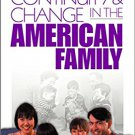 Ebook 978-0761920083 Continuity and Change in the American Family