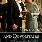Ebook 978-1442244825 Upstairs and Downstairs: British Costume Drama Television from The Forsyte S