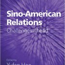 Ebook 978-1409407973 Sino-American Relations: Challenges Ahead