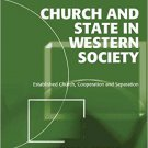 Ebook 978-1409407928 Church and State in Western Society: Established Church, Cooperation and Sep