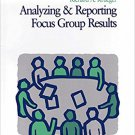 Ebook 978-0761908166 Analyzing and Reporting Focus Group Results (Focus Group Kit)