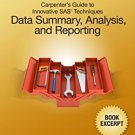 Ebook Carpenter's Guide to Innovative SAS Techniques: Data Summary, Analysis, and Reporting (Book