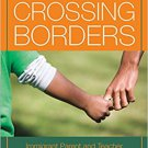 Ebook 978-0871547996 Children Crossing Borders: Immigrant Parent and Teacher Perspectives on Pres