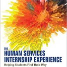Ebook 978-1483377841 The Human Services Internship Experience: Helping Students Find Their Way