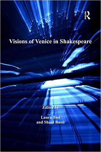 Ebook 978-1409405474 Visions of Venice in Shakespeare (Anglo-Italian Renaissance Studies)