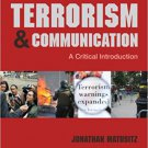 Ebook 978-1452240282 Terrorism and Communication: A Critical Introduction