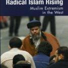 Ebook 978-0742536401 Radical Islam Rising: Muslim Extremism in the West