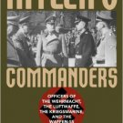 Ebook 978-1442211537 Hitler's Commanders: Officers of the Wehrmacht, the Luftwaffe, the Kriegsmar