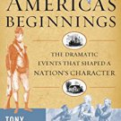 Ebook 978-1442204874 America's Beginnings: The Dramatic Events that Shaped a Nation's Character