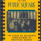 Ebook 978-0847683413 Religion in the Public Square: The Place of Religious Convictions in Politic