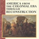 Ebook 978-0842050302 The Human Tradition in America from the Colonial Era through Reconstruction