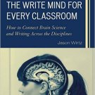 Ebook 978-1475818154 The Write Mind for Every Classroom: How to Connect Brain Science and Writing