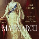 Ebook 978-0688035112 Matriarch: Queen Mary and the House of Windsor