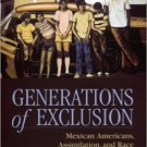Ebook 978-0871548498 Generations of Exclusion: Mexican-Americans, Assimilation, and Race