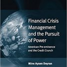 Ebook 978-1409400950 Financial Crisis Management and the Pursuit of Power: American Pre-eminence