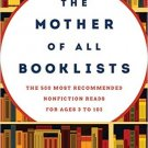 Ebook 978-1442238619 The Mother of All Booklists: The 500 Most Recommended Nonfiction Reads for A