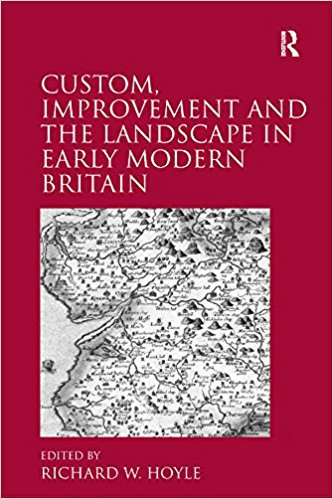 Ebook 978-1409400523 Custom, Improvement and the Landscape in Early Modern Britain