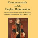 Ebook 978-1409400455 Commonwealth and the English Reformation: Protestantism and the Politics of
