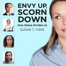 Ebook 978-0871544896 Envy Up, Scorn Down: How Status Divides Us