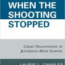 Ebook 978-0742560888 When the Shooting Stopped: Crisis Negotiation and Critical Incident Change