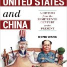 Ebook 978-0742557819 The United States and China: A History from the Eighteenth Century to the Pr
