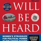 Ebook 978-0742556072 We Will Be Heard: Women's Struggles for Political Power in the United States