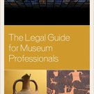 Ebook 978-1442230422 The Legal Guide for Museum Professionals