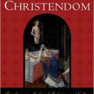 Ebook 978-0742554726 Contesting Christendom: Readings in Medieval Religion and Culture