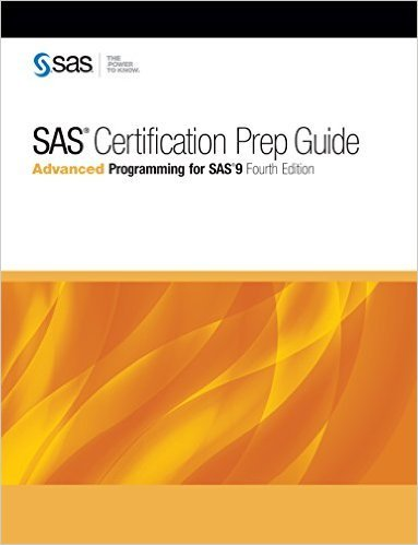 Ebook 978-1629593548 SAS Certification Prep Guide: Advanced Programming for SAS 9, Fourth Edition