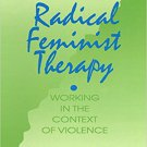 Ebook 978-0803947887 Radical Feminist Therapy: Working in the Context of Violence