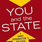 Ebook 978-0742548435 You and the State: A Short Introduction to Political Philosophy (Elements of