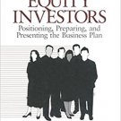 Ebook 978-0761914761 Attracting Equity Investors: Positioning, Preparing, and Presenting the Busi