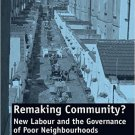 Ebook 978-0754678540 Remaking Community?: New Labour and the Governance of Poor Neighbourhoods