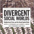 Ebook 978-0871546975 Divergent Social Worlds: Neighborhood Crime and the Racial-Spatial Divide (T