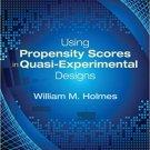 Ebook 978-1452205267 Using Propensity Scores in Quasi-Experimental Designs