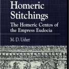 Ebook 978-0847689996 Homeric Stitchings: The Homeric Centos of the Empress Eudocia (Greek Studies