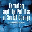Ebook 978-0754678229 Terrorism and the Politics of Social Change: A Durkheimian Analysis