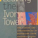 Ebook 978-0742509429 Leaving the Ivory Tower: The Causes and Consequences of Departure from Docto